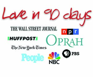 Love in 90 Days, Dr. Diana Kirschner, Wall Street Journal, New York Times, HuffPost, Oprah, NPR, PBS, NBC, People Magazine, Today Show